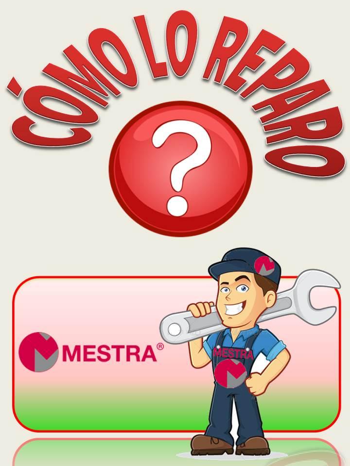 Como reparar un producto MESTRA